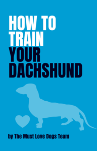 How to Train Your Dachshund